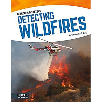 Détection des incendies de forêt de Samantha S Bell - Book 9781635170634
