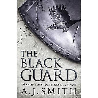 De Zwarte Garde door A. J. Smith - 9781781855645 boek