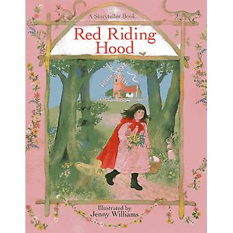 Red Riding Hood - A Storyteller Book by Lesley Young - Jenny Williams
