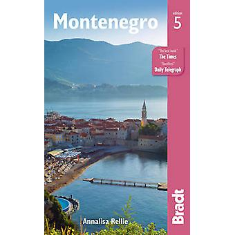 Montenegro (5th Revised edition) by Annalisa Rellie - 9781841628578 B