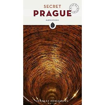 Secret Prague by Martin Stejskal - 9782361952228 Book