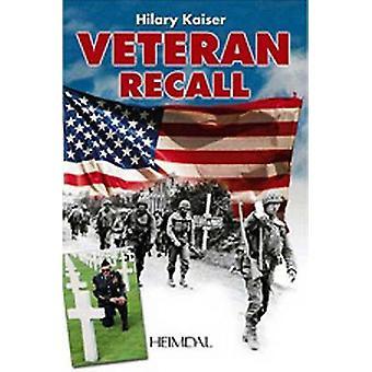 Veteran Recall by Hilary Kaiser - 9782840481942 Book