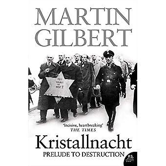 Kristallnacht: Preludio alla distruzione