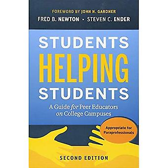 Students Helping Students: A Guide for Peer Educators on College Campuses - 2nd Edition