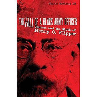 Nedgången av en svart arméofficer: rasism och myten om Henry O. Flipper