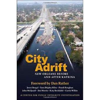 Stad drift: New Orleans voor en na Katrina