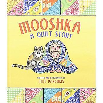 Mooshka, en Quilt historia