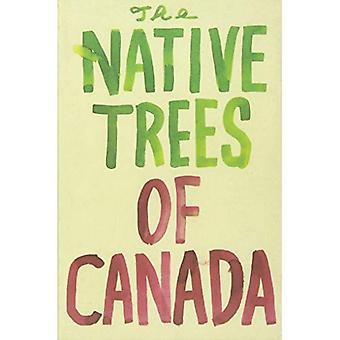 De inhemska träd i Kanada