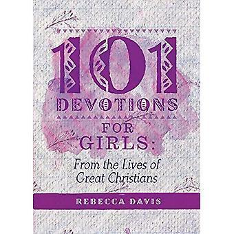 101 devoties voor meisjes: uit het leven van veel Christenen (dagelijkse lezingen)
