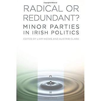 Radikal eller Redundant: mindre partier i irländska politik