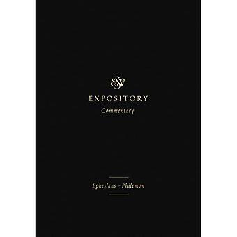 ESV Expository Commentary: Ephesians-Philemon (ESV Expository Commentary)