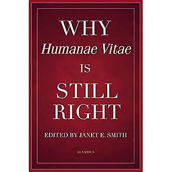 Why Humanae Vitae Is Still� Right