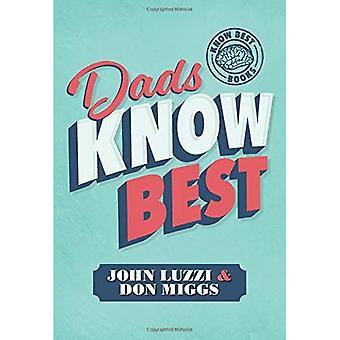 Dads Know Best