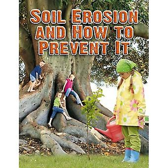 Soil Erosion and How to Prevent It