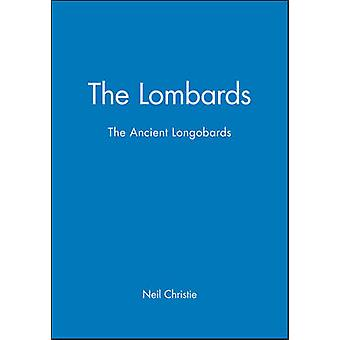 The Lombards The Ancient Longobards by Christie & Neil