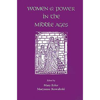 Women and Power in the Middle Ages by Erler & Mary