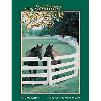 Kentucky Bluegrass land door Alvey & Gerald R.