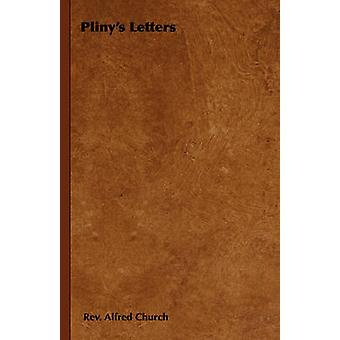 Plinys Letters by Church &  Rev. Alfred