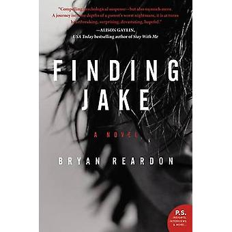 Finding Jake by Bryan Reardon - 9780062339515 Book