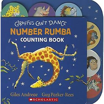 Giraffes Can't Dance - Number Rumba Counting Book by Giles Andreae - G