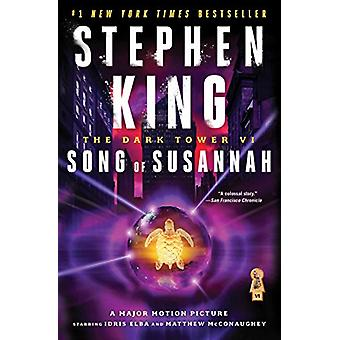 The Song of Susannah by Stephen King - 9780743254557 Book
