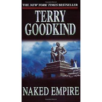 Naked Empire (Sword of Truth) Book