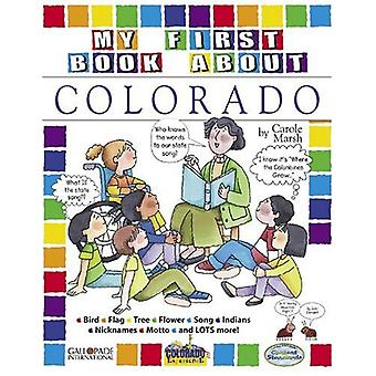 My First Book about Colorado! by Carole Marsh - 9780793396030 Book
