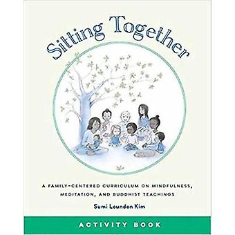 Sitting Together Activity Book by Sumi Loundon Kim - 9781614294245 Bo
