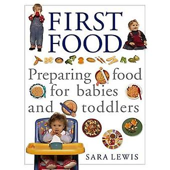 The Baby and Toddler Cookbook and Meal Planner by Sara Lewis - 978184