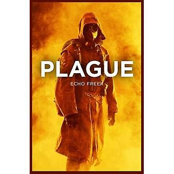 Plague by Echo Freer - 9781788372008 Book