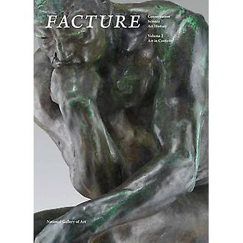 Facture Conservation Science Art History by Daphne S. Barbour