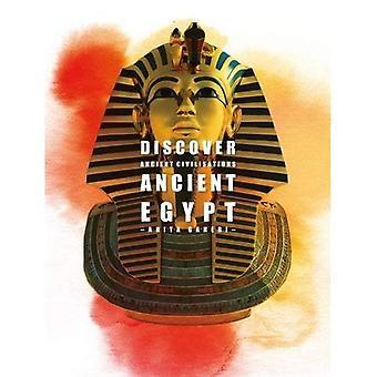 Ancient Egypt (Discover Ancient Civilisations)