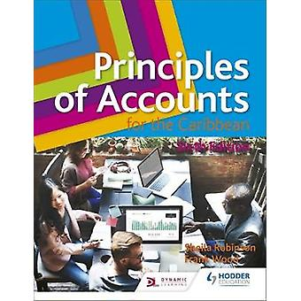 Principles of Accounts for the Caribbean - 6th Edition by Principles o