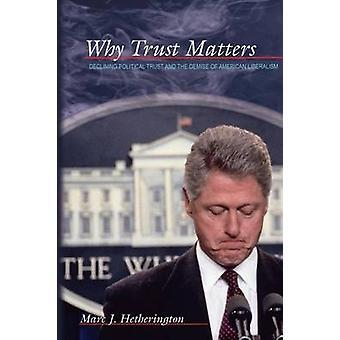 لماذا الثقة في المسائل-انخفاض الثقة السياسية وزوال Americ