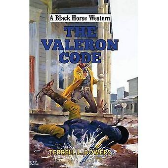 The Valeron Code (A Black Horse Western)