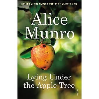 Lying Under the Apple Tree (Vintage Classics) (Paperback) by Munro Alice
