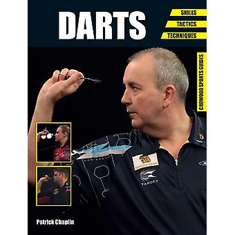 Darts: Skills - Tactics - Techniques (Crowood Sports Guides) (Paperback) by Chaplin Patrick