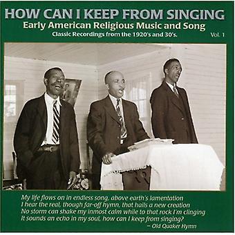 Hvordan kan jeg holde fra sang? -Hvordan kan jeg holde fra sang?: Vol. 1-Early American Rural Re [CD] USA import