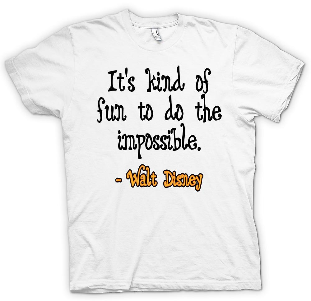 Womens T-shirt - It's Kind Of Fun To Do The Impossible - Walt Disney