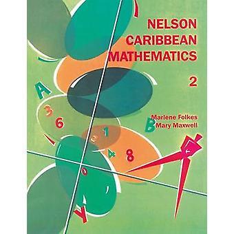 Nelson Karibik Mathematik 2 von Marlene Folkes - Mary Maxwell - 978