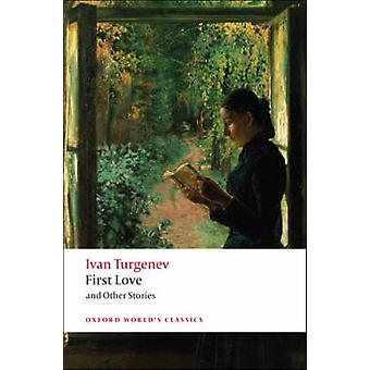 First Love and Other Stories by Ivan Turgenev - Richard Freeborn - 97