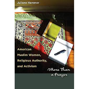 American Muslim Women - Religious Authority - and Activism - More Than