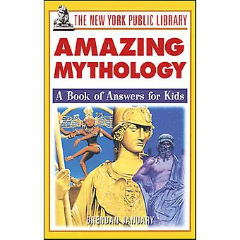 The Amazing Mythology - A Book of Answers for Kids by The New York Pub