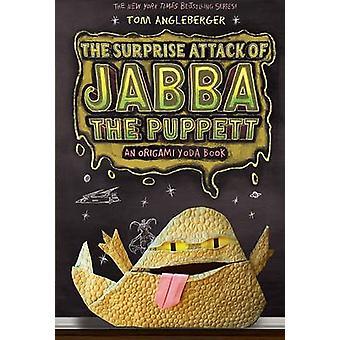 Den överraskande attacken av Jabba Puppett - Bk.4 av Tom Angleberger - 9