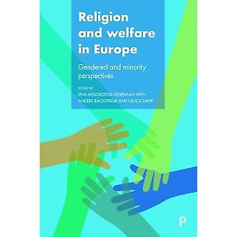Religion and welfare in Europe - Gendered and minority perspectives by