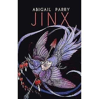 Jinx by Abigail Parry - 9781780372341 Book