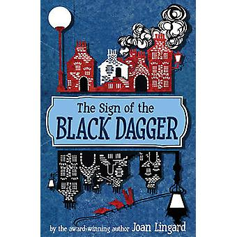 The Sign of the Black Dagger (2nd Revised edition) by Joan Lingard -