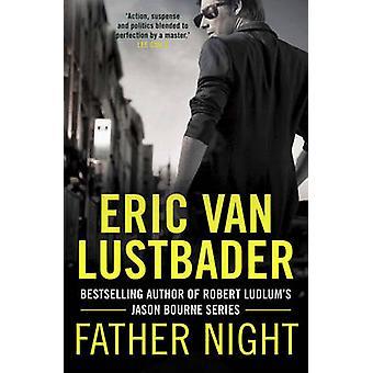 Ojciec nocy przez Eric van Lustbader - 9781781856161 książki