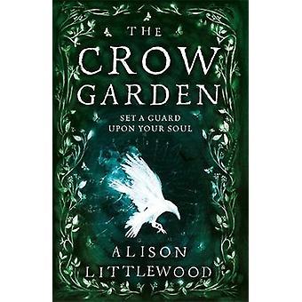 The Crow Garden by The Crow Garden - 9781848669888 Book