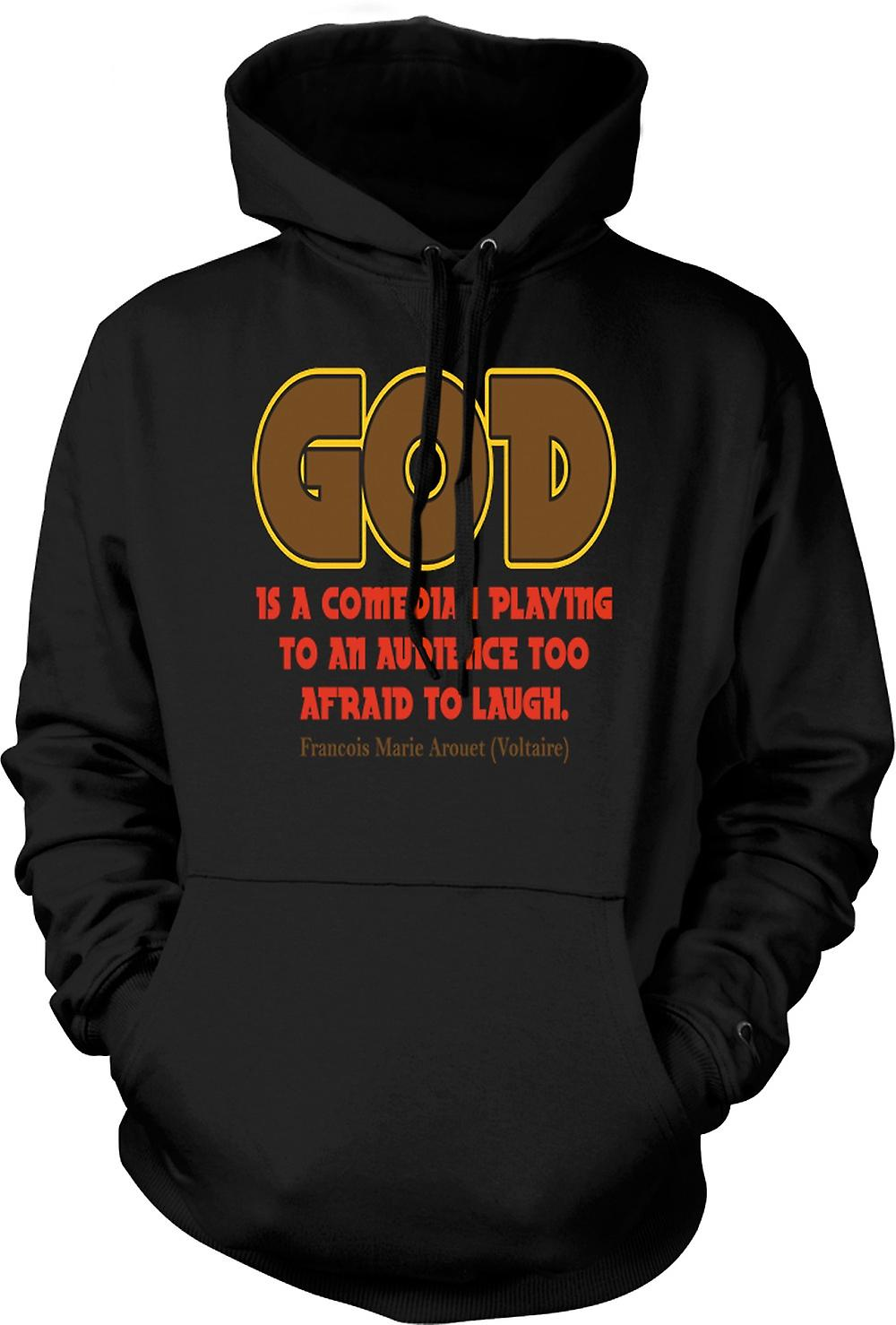 Mens Hoodie - God Is A Comedian Quote - Francois Arouet Voltaire